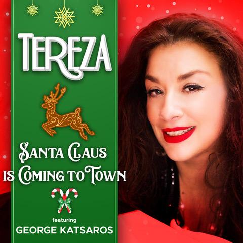 "TEREZA  ""Santa Claus Is Coming To Town Feat. George Katsaros"""